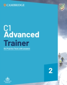 C1 Advanced Trainer 2 Six Practice Tests with Answers with Resources Download, Mixed media product Book