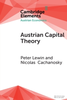 Austrian Capital Theory : A Modern Survey of the Essentials, Paperback / softback Book
