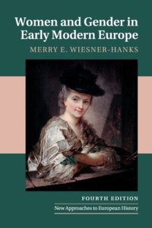 Women and Gender in Early Modern Europe, Paperback / softback Book