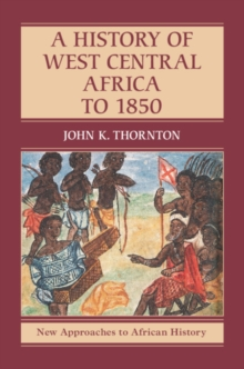 A History of West Central Africa to 1850, EPUB eBook