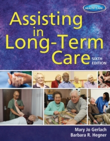 Assisting in Long-Term Care, Paperback Book