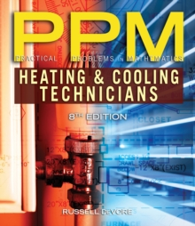 Practical Problems in Mathematics for Heating and Cooling Technicians, Paperback / softback Book
