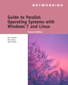 Guide to Parallel Operating Systems with Windows (R) 7 and Linux, Mixed media product Book