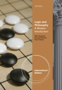 Logic and Philosophy : A Modern Introduction, International Edition, Paperback / softback Book