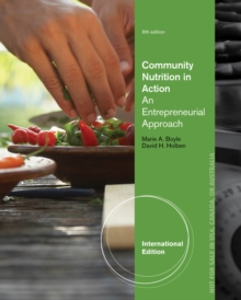 Community Nutrition in Action : An Entrepreneurial Approach, International Edition, Paperback Book