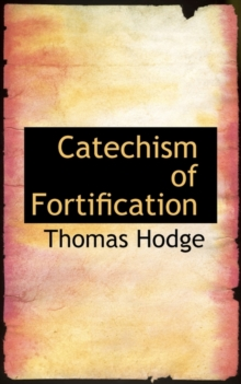Catechism of Fortification, Paperback / softback Book