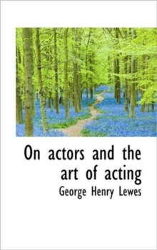 On Actors and the Art of Acting, Paperback / softback Book