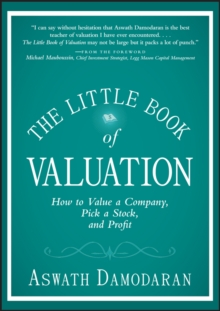 The Little Book of Valuation : How to Value a Company, Pick a Stock, and Profit, Hardback Book
