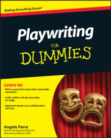 Playwriting For Dummies, Paperback / softback Book