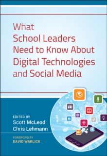 What School Leaders Need to Know About Digital Technologies and Social Media, Hardback Book