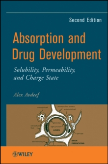 Absorption and Drug Development : Solubility, Permeability, and Charge State, Hardback Book
