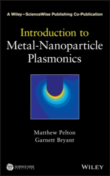 Introduction to Metal-Nanoparticle Plasmonics, Hardback Book