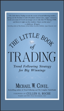 The Little Book of Trading : Trend Following Strategy for Big Winnings, Hardback Book