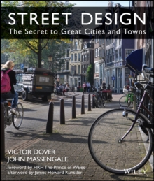 Street Design : The Secret to Great Cities and Towns, Hardback Book