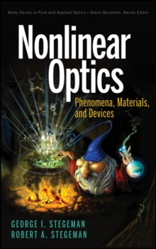 Nonlinear Optics : Phenomena, Materials and Devices, Hardback Book