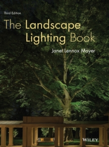 The Landscape Lighting Book, Hardback Book