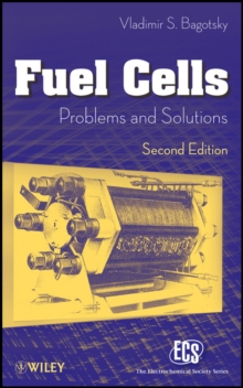 Fuel Cells : Problems and Solutions, Hardback Book