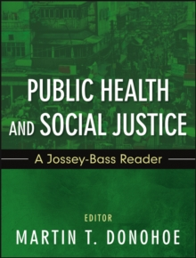 Public Health and Social Justice, Paperback / softback Book