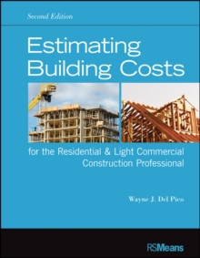 Estimating Building Costs for the Residential and Light Commercial Construction Professional, Paperback / softback Book