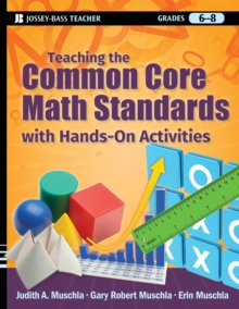 Teaching the Common Core Math Standards with Hands-On Activities, Grades 6-8, Paperback / softback Book