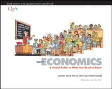 Easy Economics : A Visual Guide to What You Need to Know, Paperback / softback Book