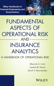 Fundamental Aspects of Operational Risk and Insurance Analytics : A Handbook of Operational Risk, Hardback Book