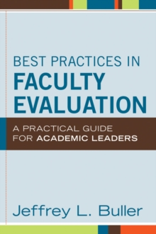 Best Practices in Faculty Evaluation : A Practical Guide for Academic Leaders, Hardback Book
