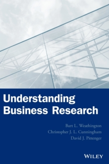 Understanding Business Research, Hardback Book