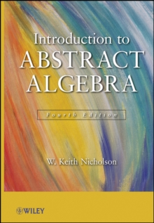 Introduction to Abstract Algebra, Hardback Book