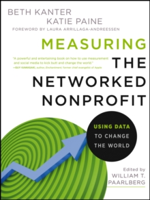 Measuring the Networked Nonprofit : Using Data to Change the World, Paperback / softback Book