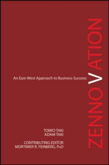 Zennovation : An East-West Approach to Business Success, Hardback Book