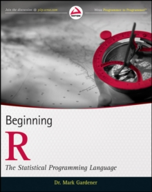 Beginning R : The Statistical Programming Language, Paperback / softback Book