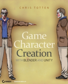 Game Character Creation with Blender and Unity, Paperback Book