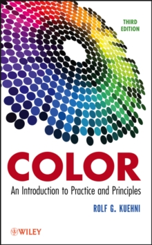 Color : An Introduction to Practice and Principles, Hardback Book