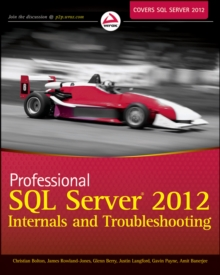 Professional SQL Server 2012 Internals and Troubleshooting, Paperback / softback Book