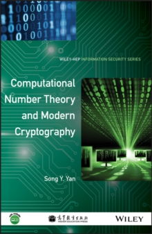 Computational Number Theory and Modern Cryptography, Hardback Book