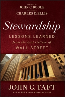 Stewardship : Lessons Learned from the Lost Culture of Wall Street, Hardback Book