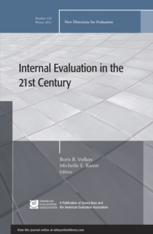 Internal Evaluation in the 21st Century : New Directions for Evaluation, Number 132, Paperback / softback Book