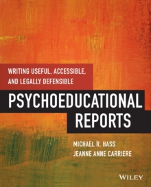 Writing Useful, Accessible, and Legally Defensible Psychoeducational Reports, Paperback Book