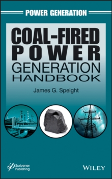 Coal-Fired Power Generation Handbook, Hardback Book