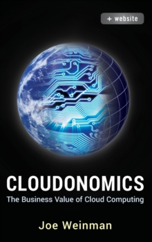 Cloudonomics : The Business Value of Cloud Computing + Website, Hardback Book