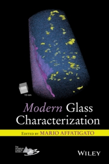 Modern Glass Characterization, Hardback Book