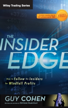 The Insider Edge : How to Follow the Insiders for Windfall Profits, Hardback Book