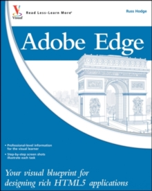Adobe Edge : Your Visual Blueprint for Designing Rich HTML5 Applications, Paperback Book