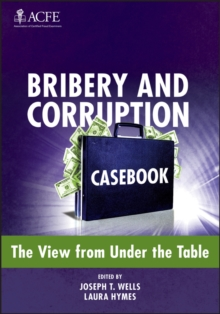 Bribery and Corruption Casebook : The View from Under the Table, Hardback Book