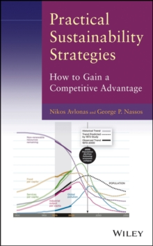 Practical Sustainability Strategies : How to Gain a Competitive Advantage, Hardback Book
