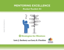 Strategies for Mentees : Mentoring Excellence ToolKit #3, Paperback Book