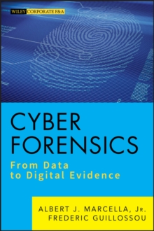 Cyber Forensics : From Data to Digital Evidence, Hardback Book