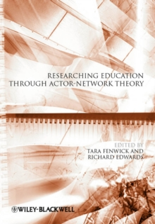 Researching Education Through Actor-Network Theory, Paperback Book