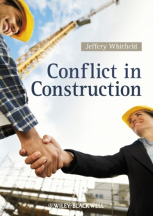 Conflict in Construction, Paperback / softback Book